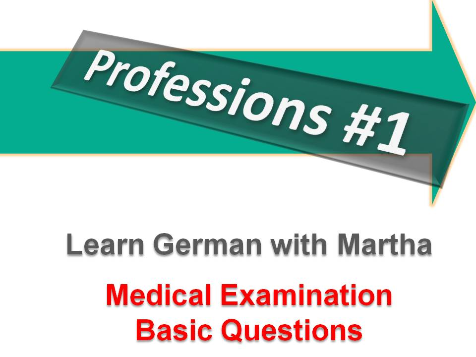 Professions 1 - Medical Care - Basic Words and  Phrases - Deckb
