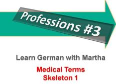 Professions 3 - Medical Terms - Skeleton 2